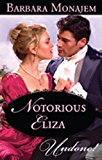 Mills & Boon : Notorious Eliza