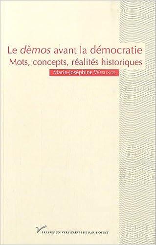 Lire en ligne Le démos avant la démocratie. Mot, concepts, réalites historiques epub, pdf