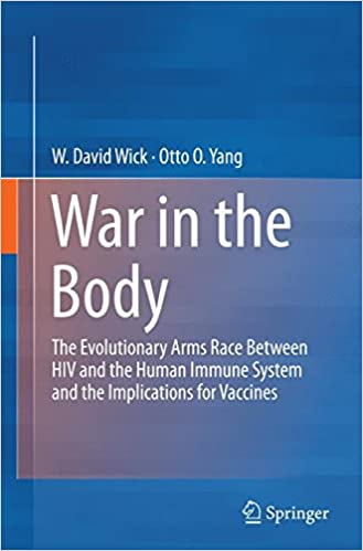 Book War in the Body: The Evolutionary Arms Race Between HIV and the Human Immune System and the Implications for Vaccines