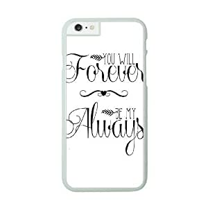 iPhone 6 White Cell Phone Case HUBYLW2268 Forever and Always Phone Cases Protective