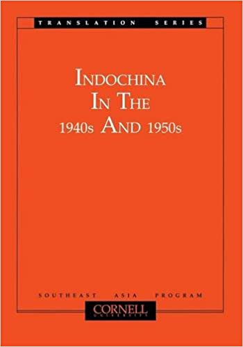 Indochina in the 1940s and 1950s (Southeast Asia Program Series)