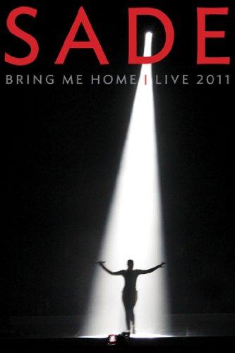 (Sade: Bring Me Home - Live 2011 (Live Performance))