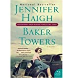 img - for Baker Towers (Harper Perennial) (P.S. P.S.) [ BAKER TOWERS (HARPER PERENNIAL) (P.S. P.S.) ] By Haigh, Jennifer ( Author )Feb-01-2006 Paperback book / textbook / text book