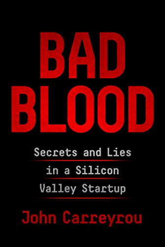 bad blood secrets and lies in a silicon valley startup 読書メーター