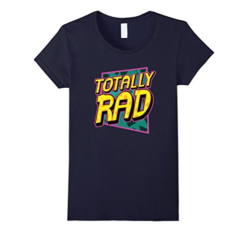 Womens Totally Rad 1980s Retro Graphic Eighties 80s Party T-Shirt Medium (Blast From The Past Costumes)