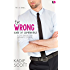 The Wrong Kind of Compatible (A Love Undercover Romantic Comedy)