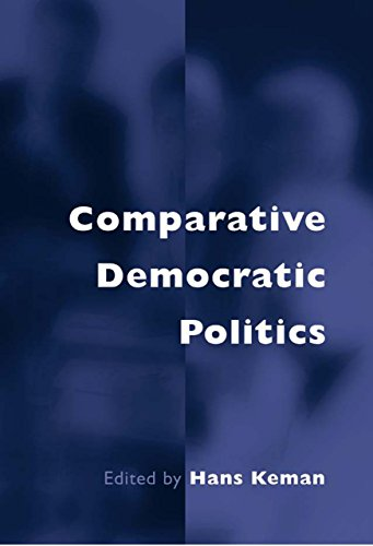 Comparative Democratic Politics: A Guide to Contemporary Theory and Research Pdf