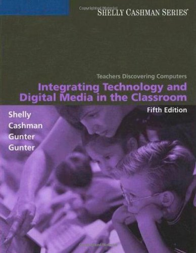 Teachers Discovering Computers: Integrating Technology and Digital Media in the Classroom (Available Titles Skills Assessment Manager (SAM) - Office 2010)
