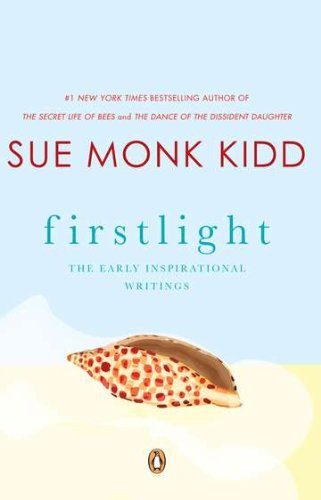 Firstlight: The Early Inspirational Writings