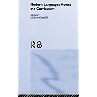 Modern Languages Across the Curriculum (English Edition)