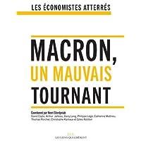 Macron, un mauvais tournant