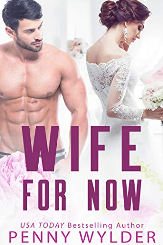 99¢ – Wife for Now