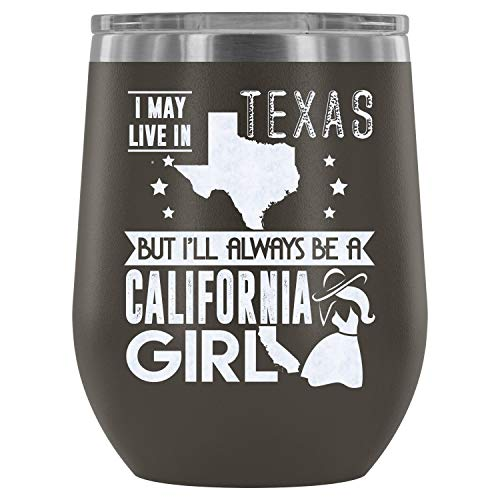 (Mom Mug-Stainless Steel Tumbler Cup with Lids for Wine, I May Live In Texas Wine Tumbler, California Mom Vacuum Insulated Wine Tumbler (Wine Tumbler 12Oz - Pewter))