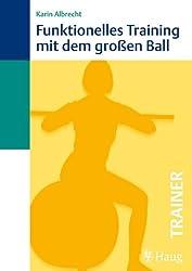Funktionelles Training mit dem großen Ball