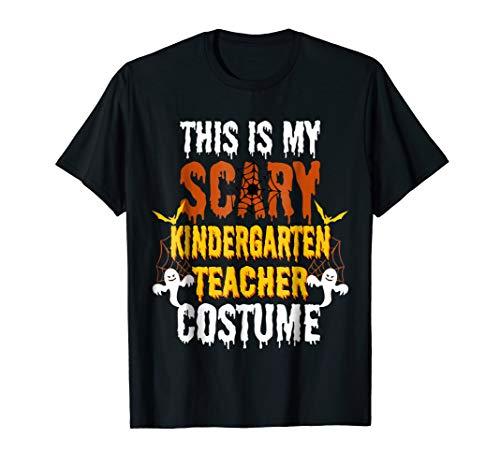 This Is My Scary Kindergarten Teacher Costume Halloween Gift