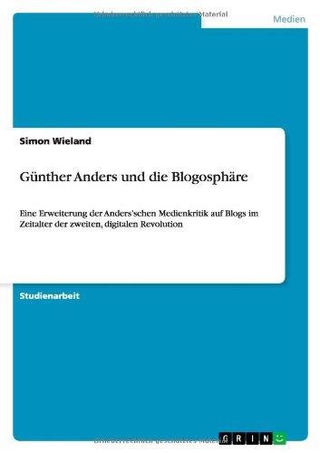 Download Günther Anders und die Blogosphäre (German Edition) PDF