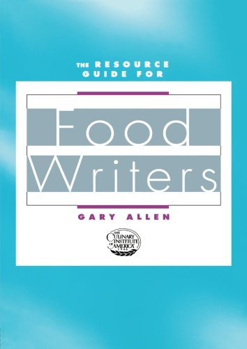 The Resource Guide for Food Writers by Routledge