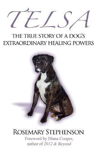 Telsa: The True Story of a Dog's Extraordinary Healing Powers pdf