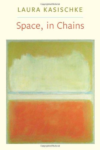 Space, In Chains (Lannan Literary Selections) [Laura Kasischke] (Tapa Blanda)