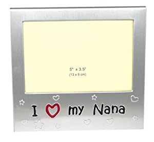 """I Love My Nana ' - Expressions Photo Picture Frame Gift - 5 x 3.5 """" - Brushed Aluminium Satin Silver Color"""