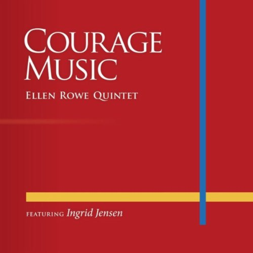 Courage Music (feat. Ingrid Jensen)