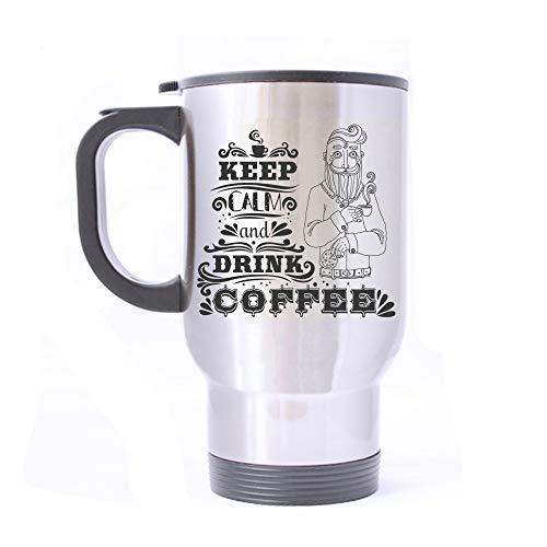 Artsbaba Travel Mug Keep Calm And Drink Coffee Stainless Steel Mug With Handle Travel Coffee/Tea/Water Mug, Silver 14 oz