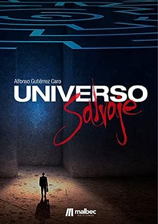 Universo Salvaje. Novela negra española: Samuel Alonso, detective ...