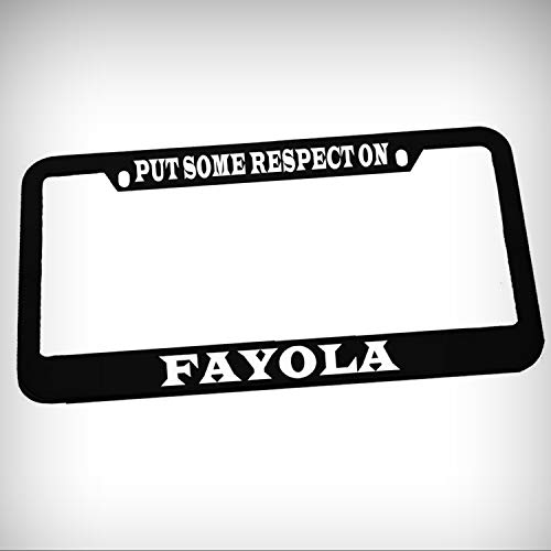 Put Some Respect On Fayola Zinc Metal Tag Holder Car Auto License Plate Frame Decorative Border - Black Sign for Home Garage Office Decor