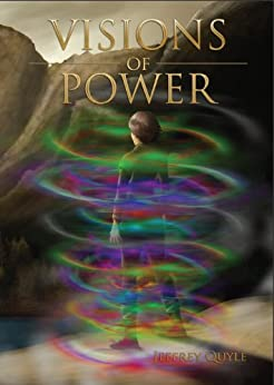Visions of Power (The Ingenairii Series Book 1) by [Quyle, Jeffrey]