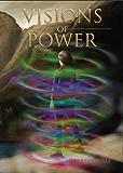 Visions of Power (The Ingenairii Series Book 1)