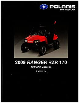 9922134 2009 polaris ranger rzr 170 service manual manufacturer rh amazon com polaris ranger rzr 170 repair manual polaris rzr 170 efi service manual