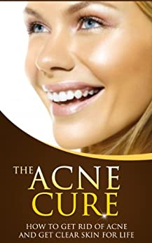 how to get rid of acne and get clear skin