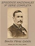 Episodios Nacionales - Tercera serie completa