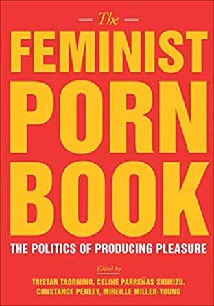 Amazon.com: The Feminist Porn Book: The Politics of ...