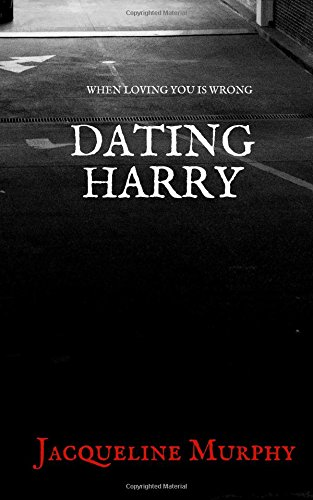 Dating Harry: When Loving You is Wrong