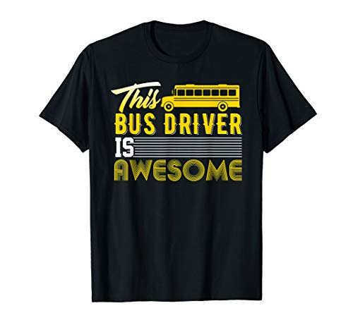 Funny School Bus Driver T-Shirt Gift Men Women School Kids