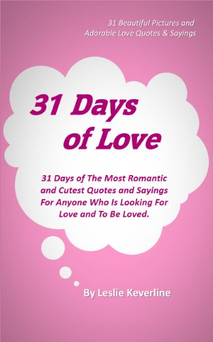 31 Days of Love: 31 Days of The Most Romantic and Cutest Quotes ...