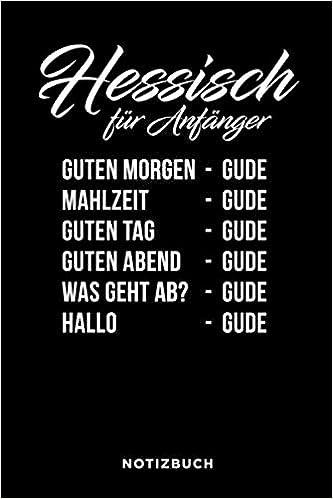 Hessisch Für Anfänger Gude Notizbuch Journal Oder Tagebuch