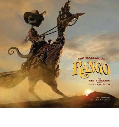 [(The Ballad of Rango: The Art and Making of an Outlaw Film)] [Author: David S. Cohen] published on (February, 2011) pdf epub