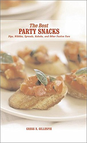 Best Party Snacks: Simple Spreads, Nibbles and Other Festive Fare (Best Series)