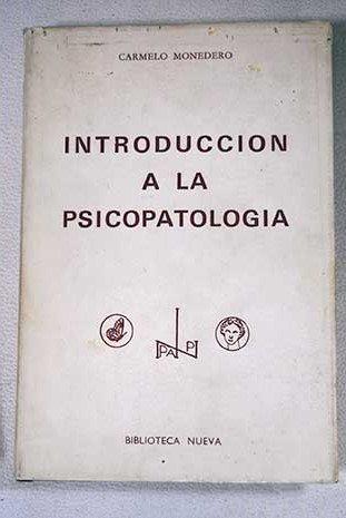 Introducción a la psicopatología: Carmelo Monedero: Amazon ...