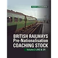 British Railways Pre-Nationalisation Coaching Stock Volume 2 LMS & SR: 2