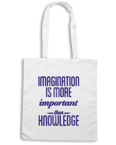 IMAGINATION IS Shopper Borsa CIT0136 IMPORTANT Bianca MORE wSIStAq