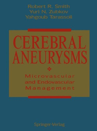 Cerebral Aneurysms: Microvascular and Endovascular Management