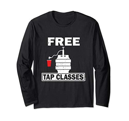 Free Tap CLasses - Adult Keg Beer Innuendo  Long Sleeve T-Shirt