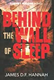 Behind the Wall of Sleep (A Henry Malone Novel)