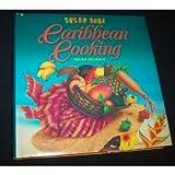 Sugar Reef Caribbean Cooking, Devra Dedeaux, 0070624577