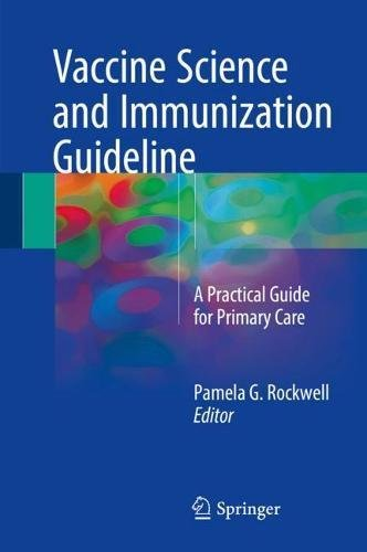 Vaccine Science and Immunization Guideline: A Practical Guide for Primary Care