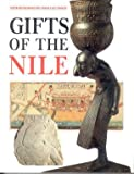 img - for Gifts of the Nile: Ancient Egyptian Arts and Crafts in Liverpool Museum book / textbook / text book