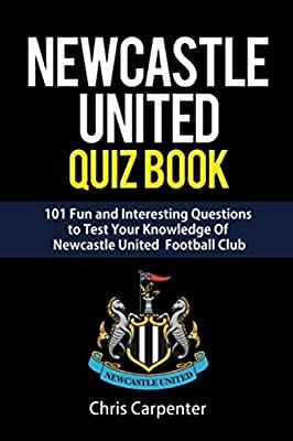 Newcastle United Quiz Book